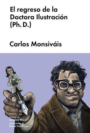 REGRESO DE LA DOCTORA ILUSTRACION (PD. D.), EL / PD.