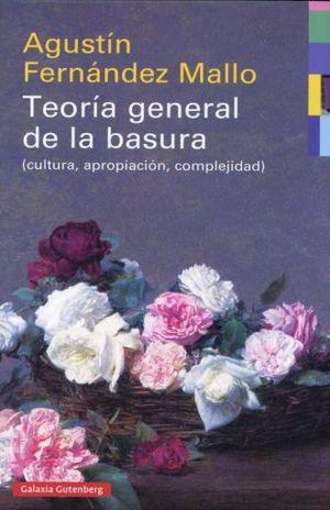 TEORIA GENERAL DE LA BASURA / 2 ED. / PD.