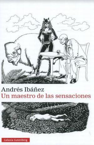 UN MAESTRO DE LAS SENSACIONES / PD.