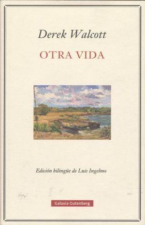 OTRA VIDA / EDICION BILINGUE / PD.