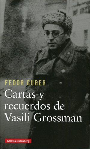 Cartas y recuerdos de Vasili Grossman / pd.