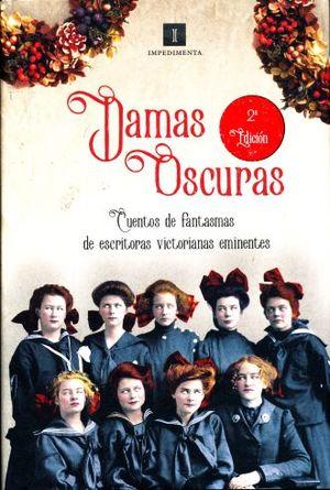 DAMAS OSCURAS / PD.