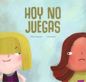 HOY NO JUEGAS / PD.