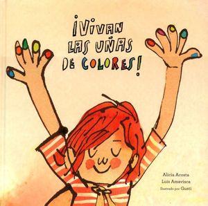 VIVAN LAS UÑAS DE COLORES / PD.