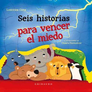SEIS HISTORIAS PARA VENCER EL MIEDO / PD.