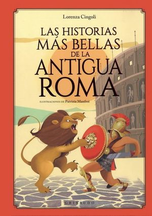 Las Historias más bellas de la antigua Roma / Pd.