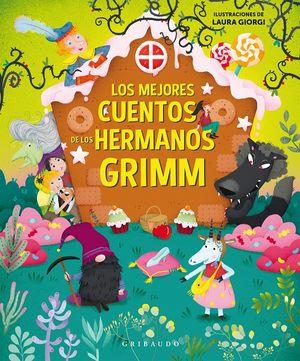 Los mejores cuentos de los hermanos Grimm / pd.