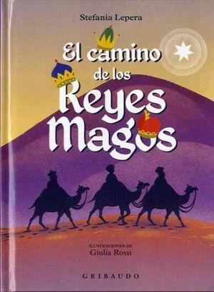 El camino de los Reyes Magos / pd.