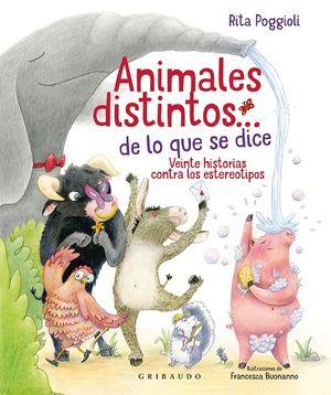Animales distintos… de lo que se dice. Veinte historias contra los estereotipos / pd.