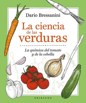 La ciencia de las verduras. La química del tomate y de la cebolla