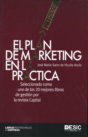 PLAN DE MARKETING EN LA PRACTICA, EL (REVISADA Y ACTUALIZADA)