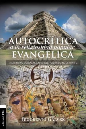 AUTOCRITICA A LA RELIGIOSIDAD EVANGELICA
