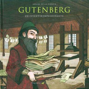 GUTENBERG. UN INVENTOR IMPRESIONANTE / PD.