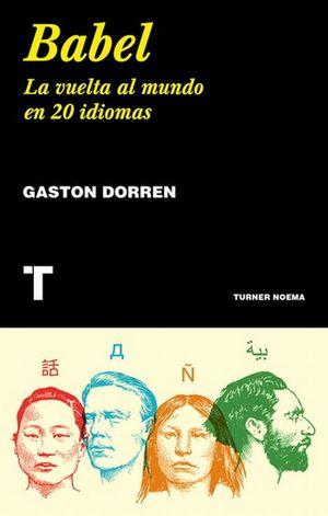 Babel. La vuelta al mundo en 20 idiomas