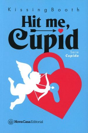 Hit me, cupid / Cupid