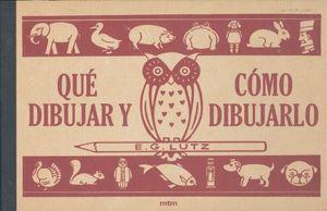 QUE DIBUJAR Y COMO DIBUJARLO / PD.