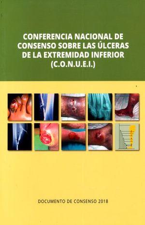 CONFERENCIA NACIONAL DE CONSENSO SOBRE LAS ULCERAS DE LA EXTREMIDAD INFERIOR (C.O.N.U.E.I.)