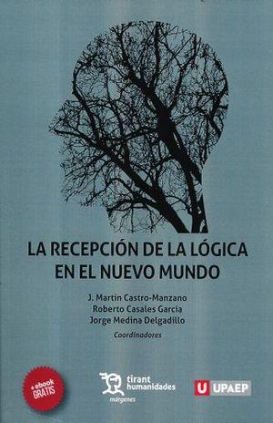 RECEPCION DE LA LOGICA EN EL NUEVO MUNDO, LA