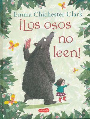 ¡Los osos no leen! / Pd.