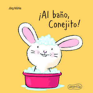 ¡Al baño, Conejito! / pd.