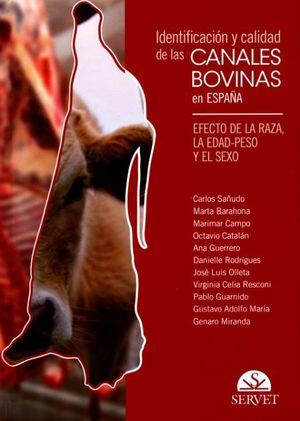 IDENTIFICACION Y CALIDAD DE LAS CANALES BOVINAS EN ESPAÑA. EFECTO DE LA RAZA LA EDAD PESO Y EL SEXO / PD.