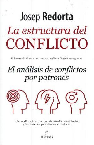 ESTRUCTURA DEL CONFLICTO, LA. EL ANALISIS DE CONFLICTOS POR PATRONES