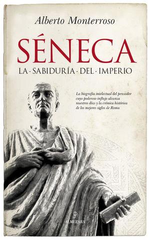 SENECA. LA SABIDURIA DEL IMPERIO