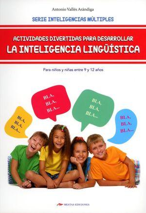 Actividades divertidas para desarrollar la inteligencia lingüística. Para niños y niñas entre 9 y 12 años