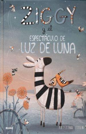 ZIGGY Y EL ESPECTACULO DE LUZ DE LA LUNA / PD.