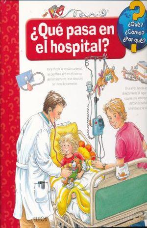 QUE PASA EN EL HOSPITAL