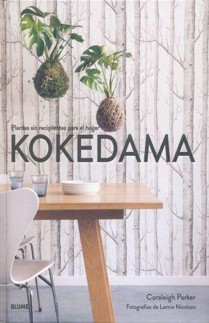 KOKEDAMA. PLANTAS SIN RECIPIENTES PARA EL HOGAR / PD.