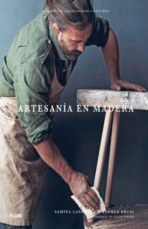 ARTESANIA EN MADERA. 20 PROYECTOS ARTESANALES DE CARPINTERIA / PD.