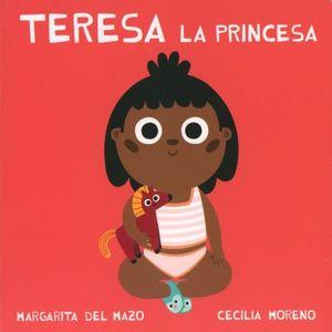 TERESA LA PRINCESA / PD.