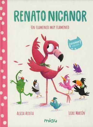 Renato Nicanor. Un flamenco muy flamenco / 2 ed. / pd.