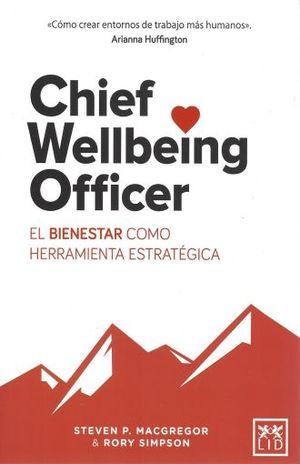 CHIEF WELLBEING OFFICER. EL BIENESTAR COMO HERRAMIENTA ESTRATEGICA