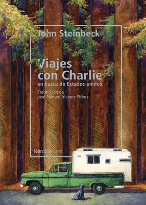 Viajes con Charley. En busca de Estados Unidos / 2 ed.