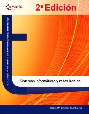 Sistemas informáticos y redes locales / 2 ed.