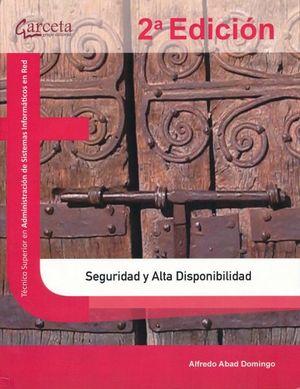 Seguridad y alta disponibilidad / 2 ed.