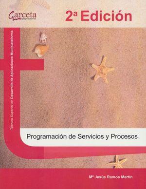 Programación de servicios y procesos / 2 ed.