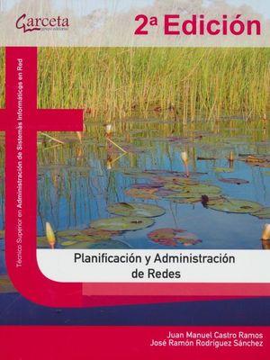 Planificación y administración de redes / 2 ed.