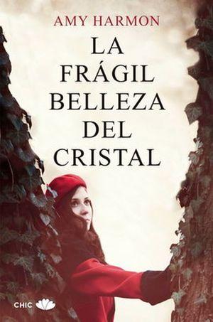 FRAGIL BELLEZA DEL CRISTAL, LA