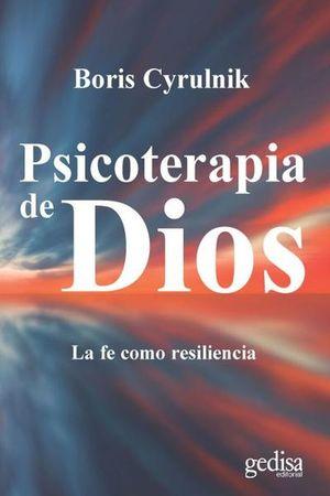 PSICOTERAPIA DE DIOS LA FE COMO RESILIENCIA
