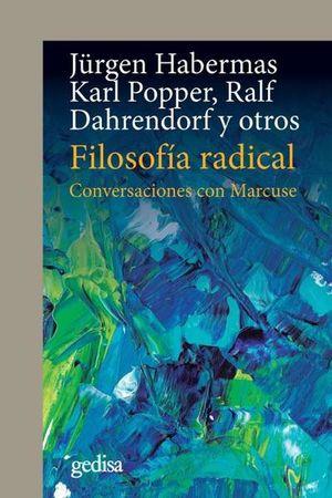 FILOSOFIA RADICAL. CONVERSACIONES CON MARCUSE