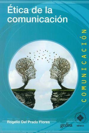 ETICA DE LA COMUNICACION