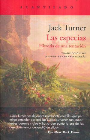 ESPECIAS, LAS. HISTORIA DE UNA TENTACION