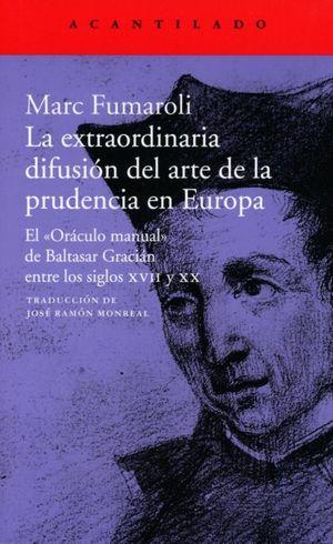 EXTRAORDINARIA DIFUSION DEL ARTE EN LA PRUDENCIA EN EUROPA, LA