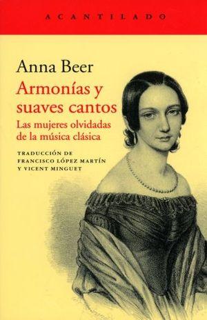 ARMONIAS Y SUAVES CANTOS. LAS MUJERES OLVIDADAS DE LA MUSICA CLASICA
