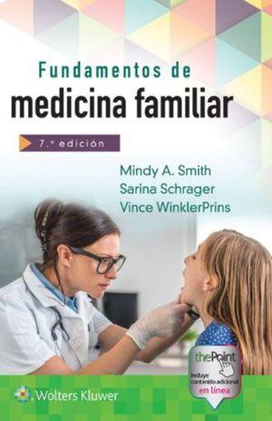 FUNDAMENTOS DE MEDICINA FAMILIAR / 7 ED.