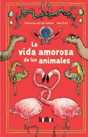 VIDA AMOROSA DE LOS ANIMALES, LA / PD.