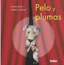 Pelo y plumas / pd.